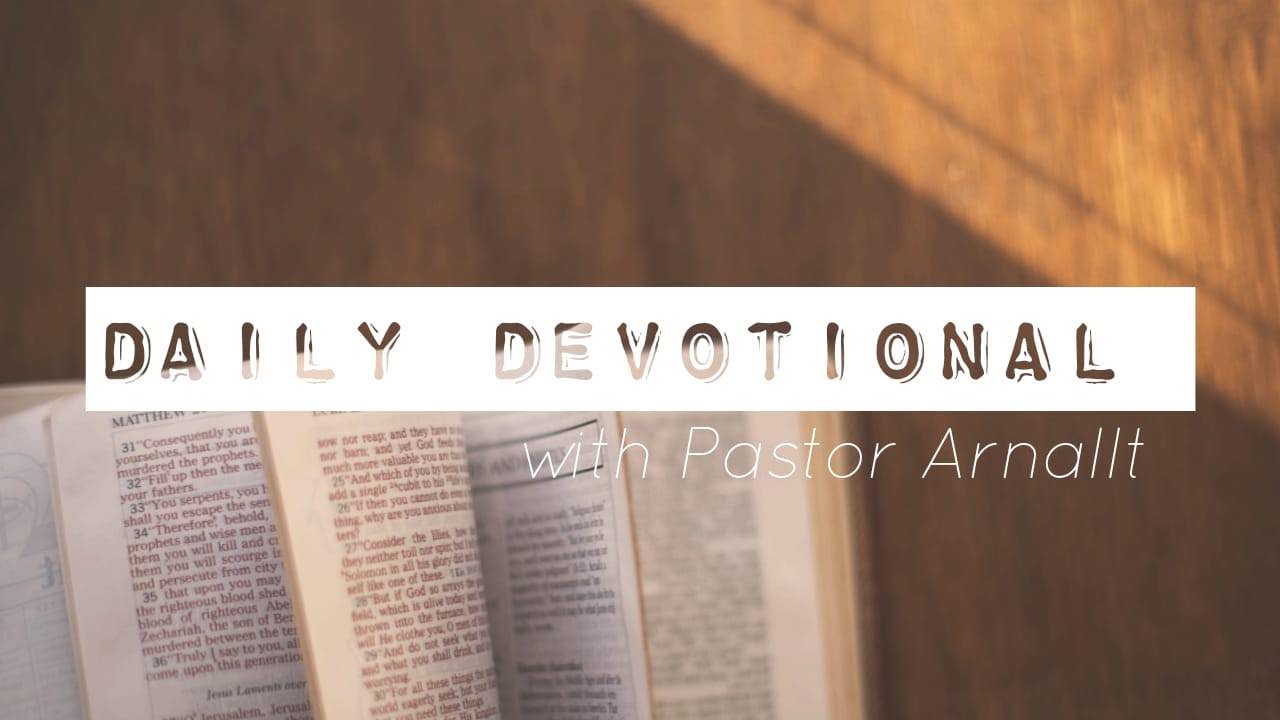 Waterfront Community Church | Daily Devotionals with Pastor Arnallt